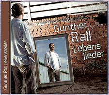 Gunther Rall: Lebenslieder